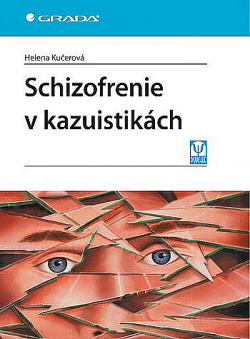 Schizofrenie v kazuistikách obálka knihy
