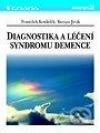 Diagnostika a léčení syndromu demence