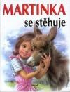 Martinka se stěhuje