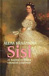 Sisi - 21 kapitol ze života rakouské císařovny obálka knihy