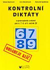 Kontrolní diktáty a pravopisná cvičení pro 6.7.8. a 9.ročník ZŠ