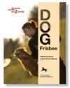 Dogfrisbee - zábavný sport i sportovní zábava obálka knihy