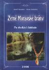 Země Moravské brány: po stezkách historie