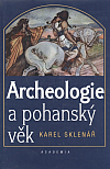Archeologie a pohanský věk