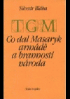Co dal Masaryk armádě a brannosti národa