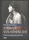 Stefanie von Hohenlohe: Hitlerova židovská špionka