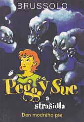 Peggy Sue a strašidla - Den modrého psa