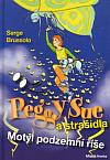 Peggy Sue a strašidla - Motýl podzemní říše