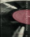 Poslouchejte s námi ! - čtení o symfonických a komorních skladbách, nahraných na čs. gramofonových deskách II.