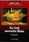Za času mocného Říma: Od roku 277 př. n. l. do roku 192 n. l.