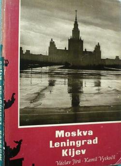 Moskva - Leningrad - Kijev obálka knihy