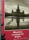 Moskva - Leningrad - Kijev