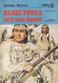 Klekí Petra, bílý otec Apačů