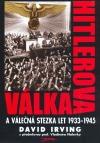 Hitlerova válka a válečná stezka let 1933-1945