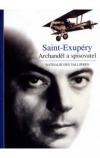 Saint-Exupéry Archanděl a spisovatel