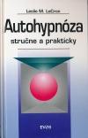 Autohypnóza stručne a prakticky