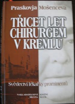 Třicet let chirurgem v Kremlu obálka knihy
