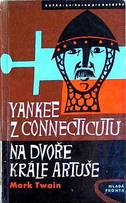 Yankee z Connecticutu na dvoře krále Artuše obálka knihy