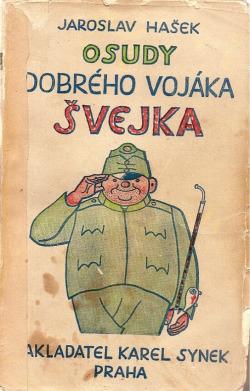 Osudy dobrého vojáka Švejka za světové války  I-II