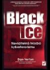 Black Ice: neviditelná hrozba kyberterorizmu