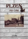 Plzeň 1935-1965