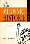 Milovníci historie a ti druzí