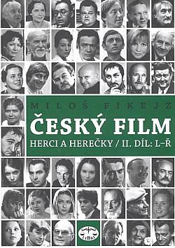 Český film - herci a herečky. II. díl, L-Ř obálka knihy