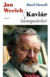 Jan Werich – Kaviár i šampaňské