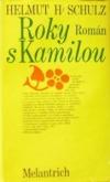Roky s Kamilou