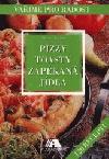 Pizzy, toasty, zapékaná jídla
