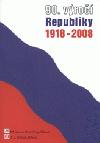 90. výročí Republiky 1918-2008