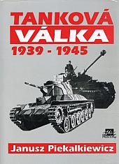 Tanková válka 1939 - 1945