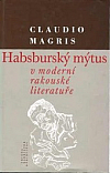 Habsburský mýtus v moderní rakouské literatuře