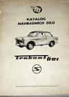Katalog náhradních dílů Trabant 601