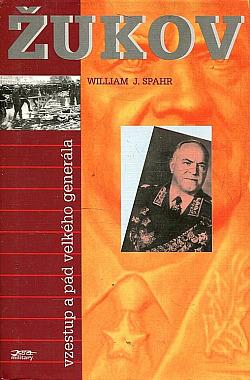 Žukov - vzestup a pád velkého generála obálka knihy