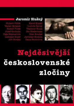 Nejděsivější československé zločiny obálka knihy