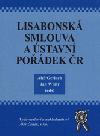 Lisabonská smlouva a ústavní pořádek v ČR