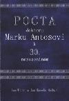 Pocta doktoru Marku Antošovi k 30. narozeninám