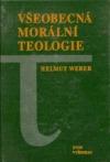 Všeobecná morální teologie