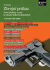 Zbrojní průkaz: právní přepisy a testy ke zkoušce odborné způsobilosti