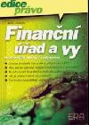 Finanční úřad a vy: nejčastější otázky a odpovědi