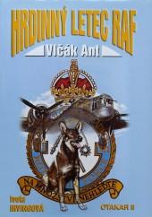 Vlčák Ant hrdinný letec RAF
