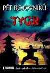 Pět bojovníků – Tygr