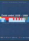 České umění 1938 - 1989