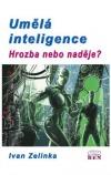 Umělá inteligence - hrozba nebo naděje?
