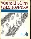 Vojenské dějiny Československa - Díl II.