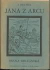 Jana z Arcu, Panna Orleánská