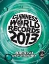 Guinnes world records  2013: Objevte svět nových rekordů