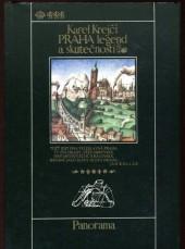 Praha legend a skutečností