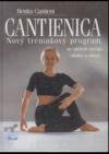 Cantienica - nový tréninkový program